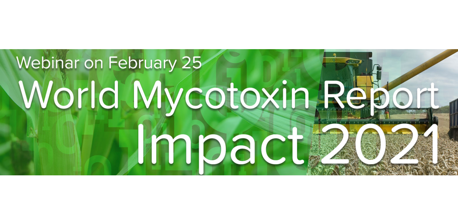 World Mycotoxin Report: Impact 2021, an exclusive webinar by BIOMIN and Romer Labs