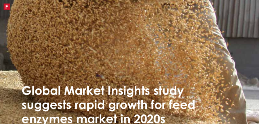 Global Market Insights study suggests rapid growth for feed enzymes market in 2020s