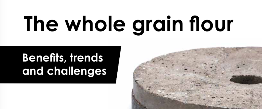 The whole grain flour: Benefits, trends and challenges