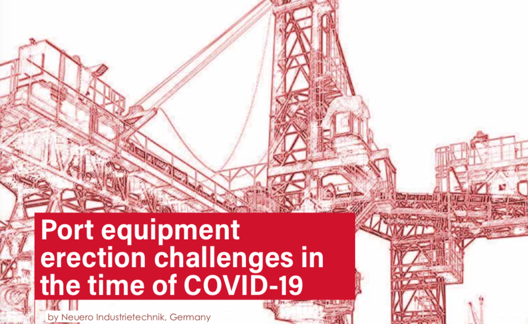 Port equipment erection challenges in the time of COVID-19
